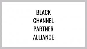 Black Channel Partner Alliance